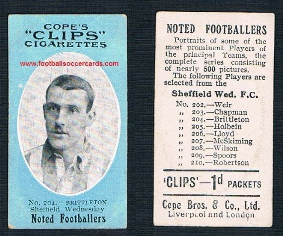 1910 Cope Brothers Noted Footballers 500 series Tom Brittleton Stoke England Sheffield Wednesday 204